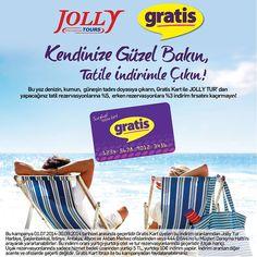 Gratis Kart'a özel Jolly Tur kampanyasıyla tatile indirimli çıkın! Hem kendinize güzel bakın, hem tatilinizi yapın!