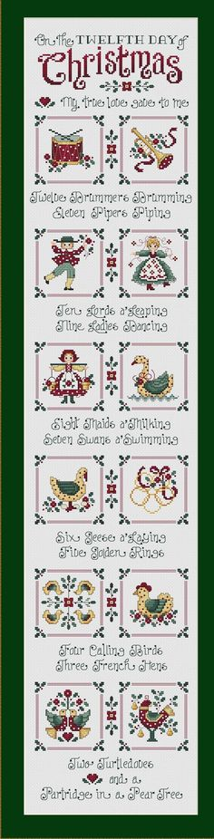 Sue Hillis Designs: Twelve Days of Christmas  Size In Stitches: The wall hanging is 105 stitches wide by 501 high. The individual designs are 45 stitches wide by 45 high.