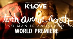 Tenth Avenue North -- No Man Is An Island -- Music Video