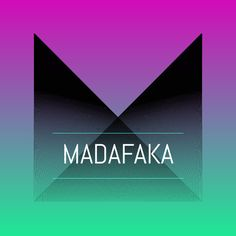 MADAFAKA  Notegraphy - #Dulceanding