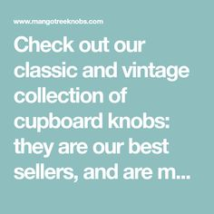 Check out our classic and vintage collection of cupboard knobs: they are our best sellers, and are much loved by our customers. Ceramic Door Knobs, Cupboard Knobs, Vintage Ceramic, Best Sellers, Classic, Check, Collection, Derby, Classic Books