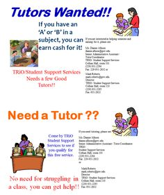 Need a job? Do you have a grade of 'A' or 'B' in a class? See if you can become a tutor on campus!