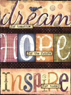 Dream For Tomorrow by Mollie B. Decoupage Paper, Artist Trading Cards, Vintage Labels, Printable Paper, Journal Pages, Scrapbook Paper, Scrapbooking, Word Art, Fine Art Prints