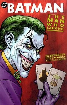 """(#2) The Man Who Laughs -- """"Sorry, sometimes I just KILL me... especially when I think about killing YOU."""""""