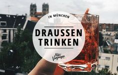 Wer sich außerhalb der vollen Biergärten einen Sommerdrink unter freiem Himmel gönnen möchte, der ist in diesen Bars und Restaurants genau richtig.