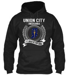 Union City, Indiana - My Story Begins