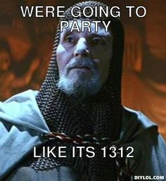 templar-knight-meme-generator-were-going-to-party-like-its-1312-0bc095.jpg (468×510)