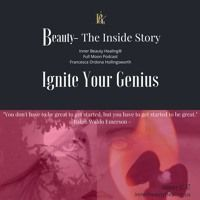 Ignite Your Genius by Podcast:  Beauty-The Inside Story on SoundCloud