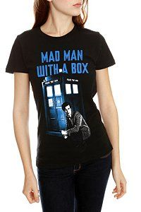 Doctor Who - shirt - mad man with a blue box.... um... I love this!!! <3