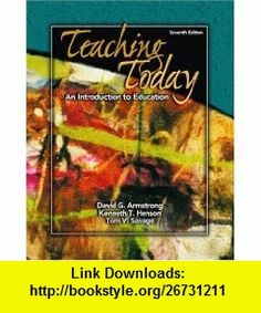 Teaching Today An Introduction to Education [With Preparing for the Texes] (9780132202589) David G. Armstrong, Kenneth T. Henson, Tom V. Savage , ISBN-10: 0132202581  , ISBN-13: 978-0132202589 ,  , tutorials , pdf , ebook , torrent , downloads , rapidshare , filesonic , hotfile , megaupload , fileserve