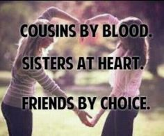 Discover and share Cousins Are Like Sisters Quotes. Explore our collection of motivational and famous quotes by authors you know and love. Best Cousin Quotes, Sister Quotes, Family Quotes, Girl Quotes, Best Quotes, Cousins Quotes, Friend Quotes, Cousin Birthday Quotes, Cousin Sayings
