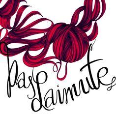 "Visuals for a shop ""Pas Laimutę 2014 Author: Aurelija Norkunaite I personally Adore working with fonts"