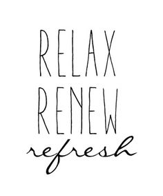 relax renew refresh