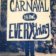 Carnaval is not Everything, Poster from the Paper Biennial Tenerife