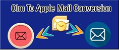 How important is OLM to Apple Mail Conversion and how can this process be done with OLM Converter Tool