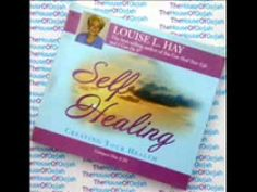 Self Healing -Creating Your Health By Louise L. Hay