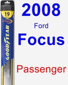 Passenger Wiper Blade for 2008 Ford Focus - Hybrid