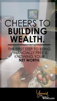 First step to being financially free is knowing your net worth http://youngyetwise.com/first-step-to-being-financially-free-is-knowing-your-networth/