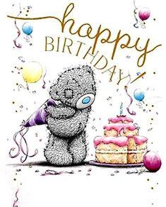 Tatty Teddy © Me to you Happy Birthday Greetings Friends, Cute Birthday Wishes, Happy Birthday Wallpaper, Happy Birthday Flower, Happy Birthday Funny, Happy Birthday Messages, Happy Birthday Images, Birthday Pictures, Birthday Prayer
