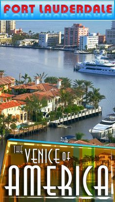 "FORT LAUDERDALE - THE VENICE OF AMERICA! VENICE OF AMERICA In the heart of Broward County rests Fort Lauderdale, also known as ""Venice of America"" for its intricate coordination of waterways and canals. Fort Lauderdale is a prominent ocean side city highlighted..Read more...http://www.waterfront-properties.com/blog/venice-of-america.html"
