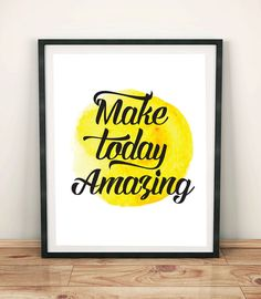 Make Today Amazing  Digital Download by EncouragersforChrist