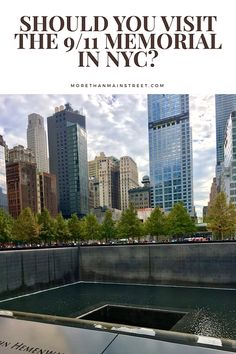 Visiting the World Trade Center Memorial and 9/11 Museum in New York City. My personal experience- US Travel.