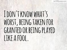 feeling like a fool quotes Fool Quotes, Hurt Quotes, Me Quotes, Random Quotes, Play Quotes, Quotes To Live By, The Words, Taken For Granted Quotes, Being Taken For Granted