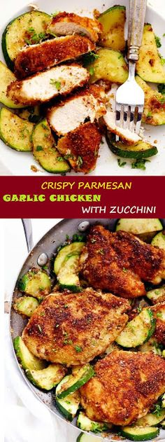 CRISPY PARMESAN GARLIC CHICKEN WITH ZUCCHINI   LIFE TO EAT Simple Recipes, Yummy Recipes, Diet Recipes, Chicken Recipes, Cooking Recipes, Healthy Meals, Easy Meals, Healthy Recipes