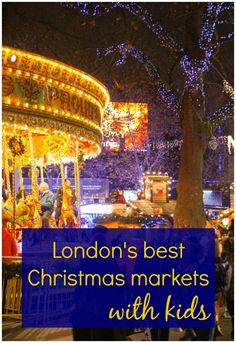 Finding the best Christmas markets in London with kids: the rides of Winter Wonderland, quirky stalls of the Southbank & more festive days out for families Christmas Days Out, Best Christmas Markets, Christmas Markets Europe, Christmas Travel, Holiday Travel, London Christmas Market, Christmas Events, Winter Travel, Kids Christmas
