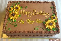 Best Sunflower Cakes Images With Name Edit Sunflower Birthday Cakes, Fall Birthday Cakes, Birthday Sheet Cakes, Sunflower Cakes, Birthday Cakes For Women, Free Birthday, Happy Birthday Gifts, Friend Birthday Gifts, Gifts For Friends