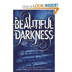 Beautiful Darkness (Beautiful Creatures, Book 2)