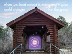 When you least expect it everything in your world changes for the good. www.TheFolkofYore.com