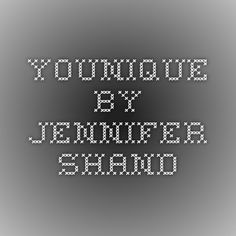 Younique by Jennifer Shand