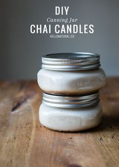 Warm your home with DIY chai candles in canning jars, using natural soy wax and a delicate ginger, cinnamon and nutmeg scents.