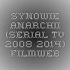 Synowie Anarchii (Serial TV 2008-2014) - Filmweb