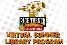 Boost summer learning with loads of fun virtual field trips, stories, activities, games, and special guests with Page Turner Animal Adventures! Library Events, Virtual Field Trips, County Library, Library Programs, Page Turner, Daily Activities, Family Signs, Special Guest, Bring It On