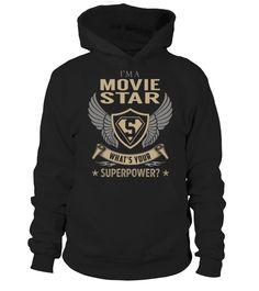 Movie Star SuperPower  Funny Movie T-shirt, Best Movie T-shirt