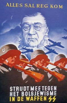 Propaganda Posters 'It will all be okay. Fight against communism and join the Waffen SS'