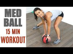 15 MINUTE MEDICINE BALL WORKOUT - YouTube