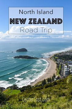 New Zealand Travel | New Zealand Road Trip | Adventure Travel | New Zealand North Island | New Zealand Tauranga | Mount Maunganui | Discover New Zealand | Road Tripping