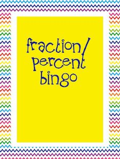 TPT - FREE - Fraction/Decimals/Percent bingo to play with the students