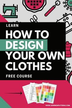 How to design your own clothes, dress design, diy clothes, sewing for beginners, pattern drafting tutorials, sewing patterns, fashion design