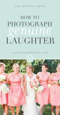 How to Photograph Genuine Laughter