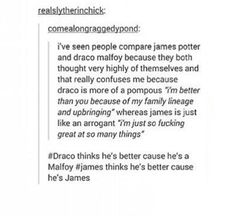 But James did grow out of it - I think Draco did after the battle of hogwarts too