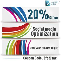 Hurry! We are offering 20% off on all our #SocialMedia Optimization services! This offer is valid till 31st August, 2013. Use the coupon code while purchasing.  If you have any queries, feel free to contact us on support@submitedge.com