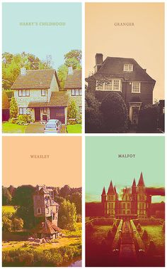 Harry, Hermione, Ron and Draco's childhood homes.