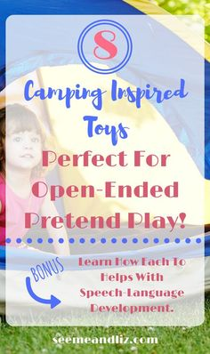 Pretend camping toys for kids - great open ended pretend play! Click to find out how each toy will help with language development and learning #kidstoys #kidsactivities #speechtherapy