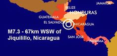 """The Big Wobble Magazine: Two more large quakes """"6"""" this week! Magnitude 7.3...  M7.3 - 67km WSW of Jiquilillo, Nicaragua, yellow alerts are issued, some casualties are expected. No Tsunami Warnings, Advisories or Watches are in effect. It has been a very busy week for large quakes with 6, M6+'ers recorded after a very after a quiet period, and most of them but not all, occurring close by Hurricanes, Typhoons or tropical storms."""