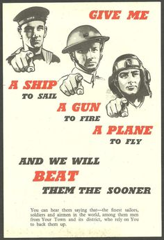 GIVE ME A SHIP TO SAIL A GUN TO FIRE A PLANE TO FLY WW11 INFORMATION LEAFLET