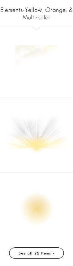 """""""Elements-Yellow, Orange, & Multi-color"""" by sjk921 ❤ liked on Polyvore featuring moon, effects, backgrounds, shadow, filler, art, light effects, blur, circle and faded"""